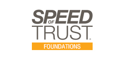 Speed Trust Foundations